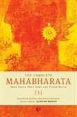 The Complete Mahabharata : Vana Parva (part two) And Virata Parva