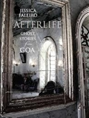 Afterlife : Ghost Stories From Goa