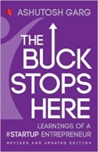 The Buck Stops Here : Learnings of A Startup Entrepreneur