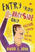 Entry from Backside Only: Hazaar Fundas of Indian-English