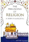 The Philosophy of Religion : A Sikh Perspective