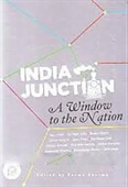 India Junction : A Window to The Nation