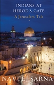 Indians at Herods Gate - A Jerusalem Tale