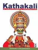 Kathakali : A Practitioners Perspective