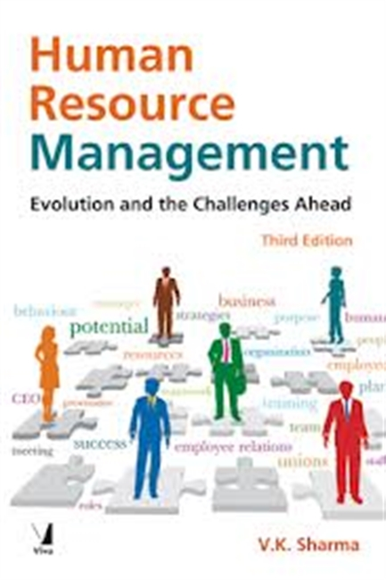 Human Resource Management : Evolution And The Challenges Ahead