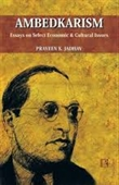 Ambedkarism : Essays on Select Economic & Cultural Issues