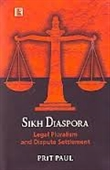 Sikh Diaspora : Legal Pluralism And Dispute Settlement
