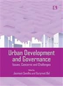 Urban Development And Governance : Issues, Concerns And Challenges
