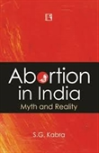 Abortion In India : Myth And Reality