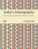 Indias Demography : Changing Demographic Scenario in India