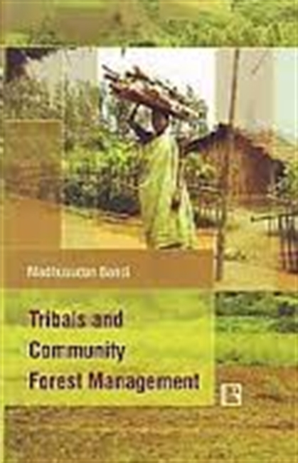 Tribals And Community Forest Management