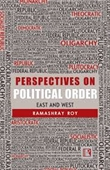 Perspectives on Political Order East And West