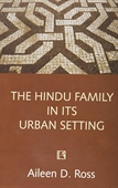 The Hindu Family in Its Urban Setting