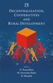 DECENTRALIZATION, COOPERATIVES AND RURAL DEVELOPMENT