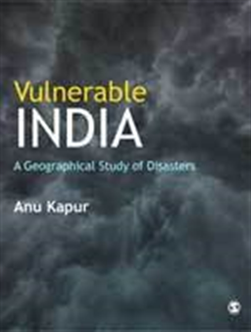 VULNERABLE INDIA: A Geographical Study of Disasters