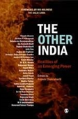 The Other India : Realities of an Emerging Power