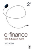 E-Finance,  Second Edition: The Future is Here