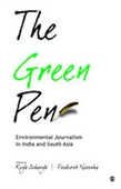 THE GREEN PEN: Environmental Journalism in India and South Asia