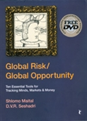 GLOBAL RISK/GLOBAL OPPORTUNITY: Ten Essential Tools for Tracking Minds, Markets & Money
