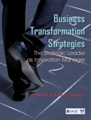 Business Transformation Strategies: The Strategic Leader as Innovation Manager