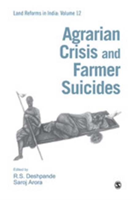 AGRARIAN CRISIS AND FARMER SUICIDES