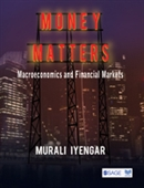 MONEY MATTERS: Macroeconomics and Financial Markets