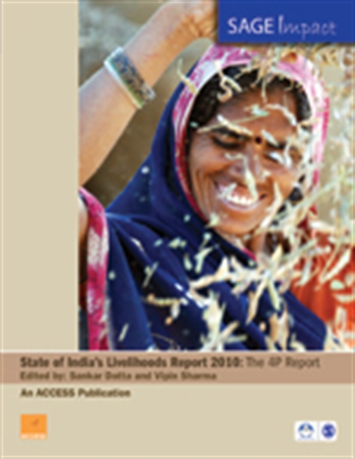 STATE OF INDIA`S LIVELIHOODS REPORT 2010: The 4P Report
