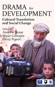 DRAMA FOR DEVELOPMENT: Cultural Translation and Social Change