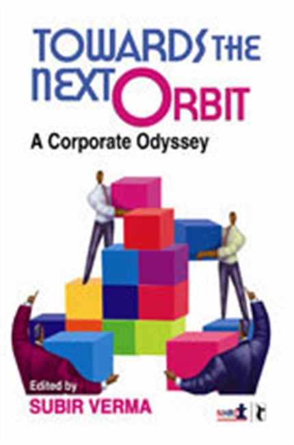 TOWARDS THE NEXT ORBIT: A Corporate Odyssey