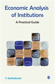 ECONOMIC ANALYSIS OF INSTITUTIONS: A Practical Guide