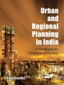 Urban And Regional Planning In India : A Handbook For Professional Practice