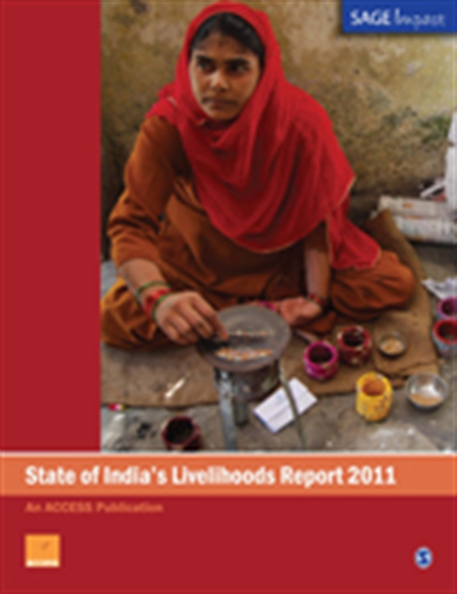 STATE OF INDIA`S LIVELIHOODS REPORT 2011