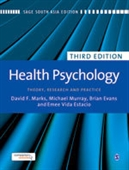HEALTH PSYCHOLOGY, 3E: Theory, Research and Practice