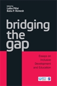 BRIDGING THE GAP: Essays on Inclusive Development and Education