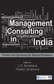 MANAGEMENT CONSULTING IN INDIA: Practice and Experiences for Business Excellence