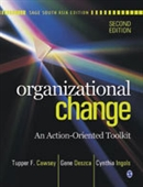 ORGANIZATIONAL CHANGE, 2E: An Action-Oriented Toolkit