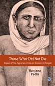 THOSE WHO DID NOT DIE: Impact of the Agrarian Crisis on Women in Punjab
