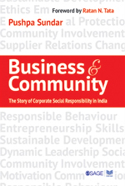 Business & Community : The Story of Corporate Social Responsibility in India
