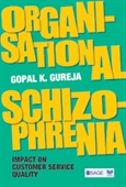 ORGANISATIONAL SCHIZOPHRENIA: Impact on Customer Service Quality
