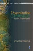 ORGANIZATION CHANGE, 3E: Theory and Practice