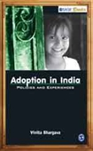 ADOPTION IN INDIA: Policies and Experiences