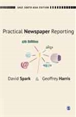 PRACTICAL NEWSPAPER REPORTING, 4E