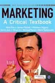 MARKETING: A Critical Textbook