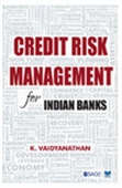 Credit Risk Management for Indian Banks
