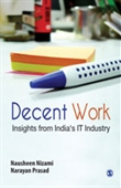 Decent Work : Insights from India's IT Industry