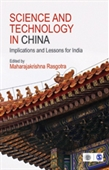 Science And Technology in China : Implications And Lessons For India