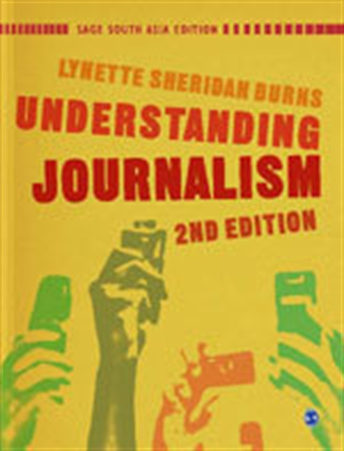 UNDERSTANDING JOURNALISM : Second Edition