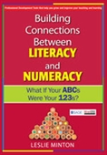 Building Connections Between Literacy and Numeracy: What If Your ABCs Were Your 123s?