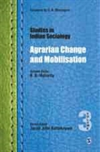 Studies in Indian Sociology : Agrarian Change And Mobilisation (VOL 3)