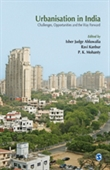 Urbanisation in India : Challenges, Opportunities And The Way Forward
